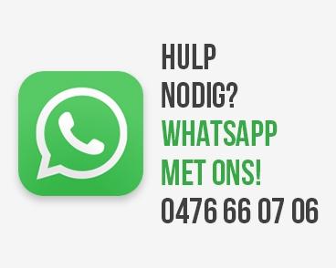 Hulp nodig? WhatsApp met ons! 0476 66 07 06