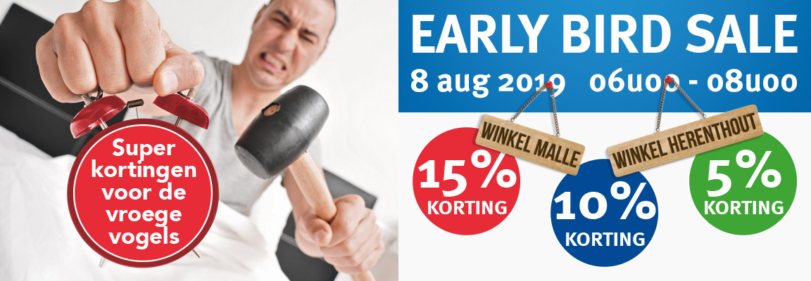 8/8: Early Bird Sale Herenthout & Malle